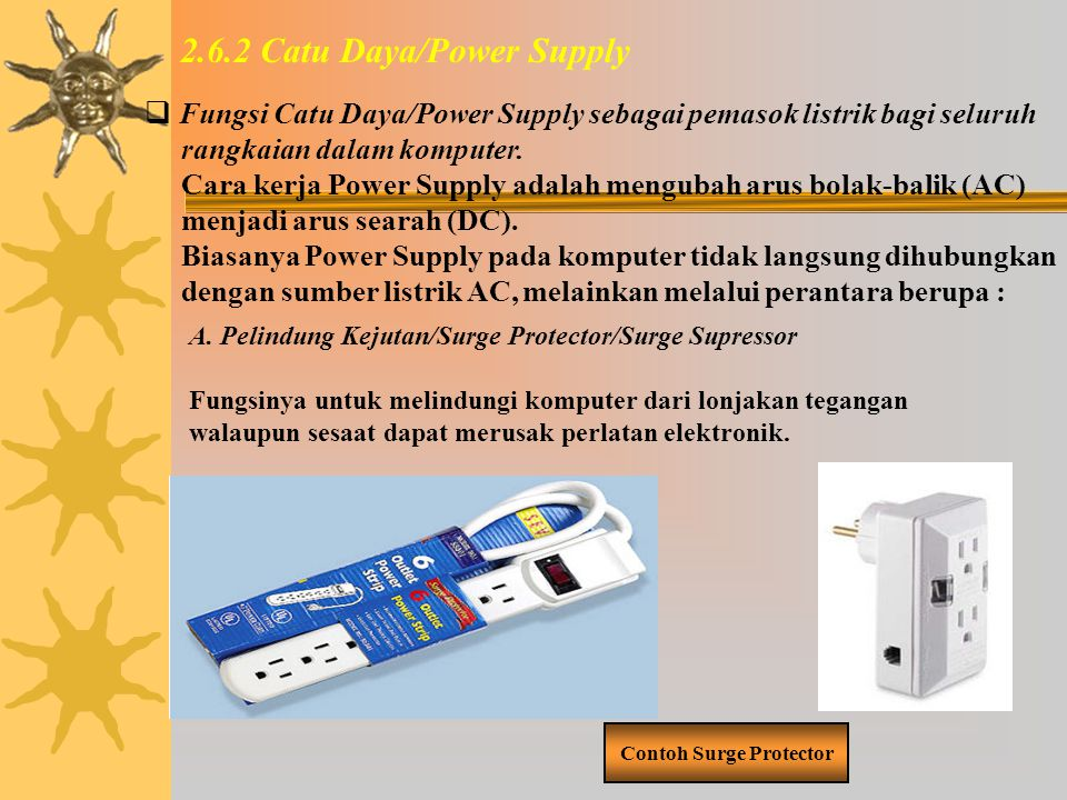 2.6.2 Catu Daya/Power Supply