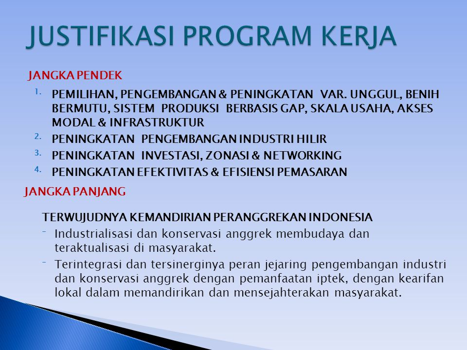 JUSTIFIKASI PROGRAM KERJA
