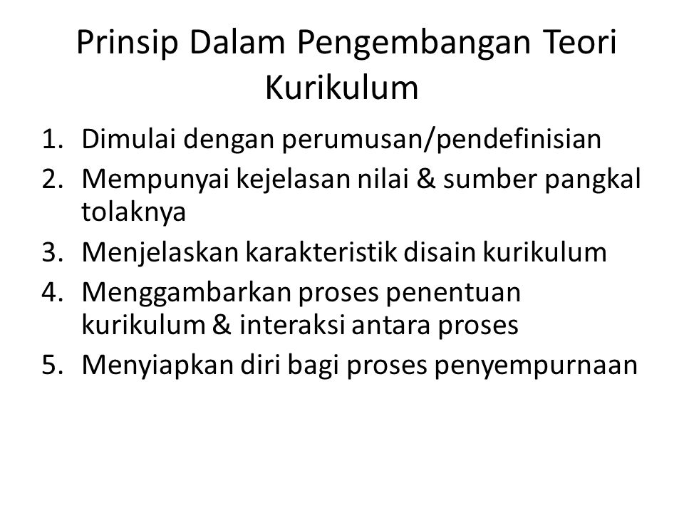 Prinsip Dalam Pengembangan Teori Kurikulum