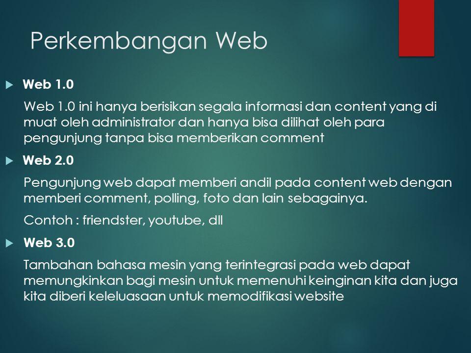 Perkembangan Web Web 1.0.