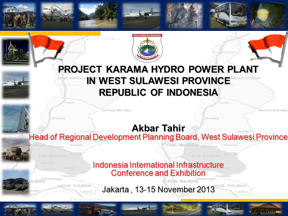 PROJECT KARAMA HYDRO POWER PLANT IN WEST SULAWESI PROVINCE