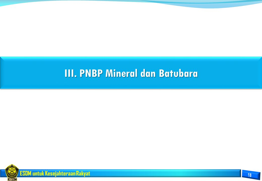 III. PNBP Mineral dan Batubara