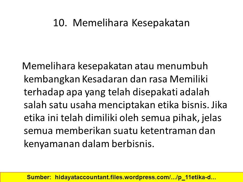10. Memelihara Kesepakatan