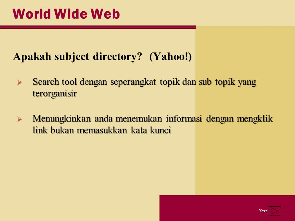 World Wide Web Apakah subject directory (Yahoo!)