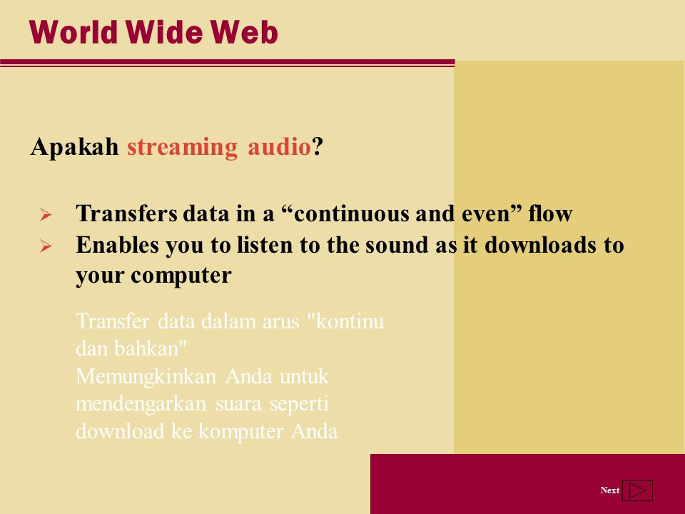 World Wide Web Apakah streaming audio