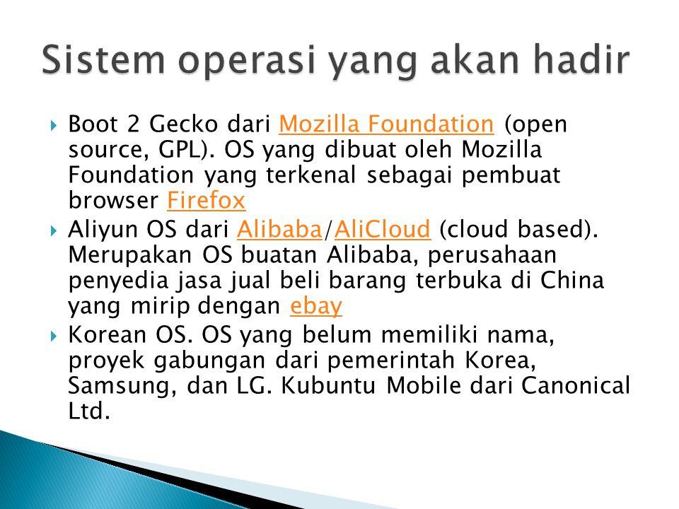 Sistem operasi yang akan hadir