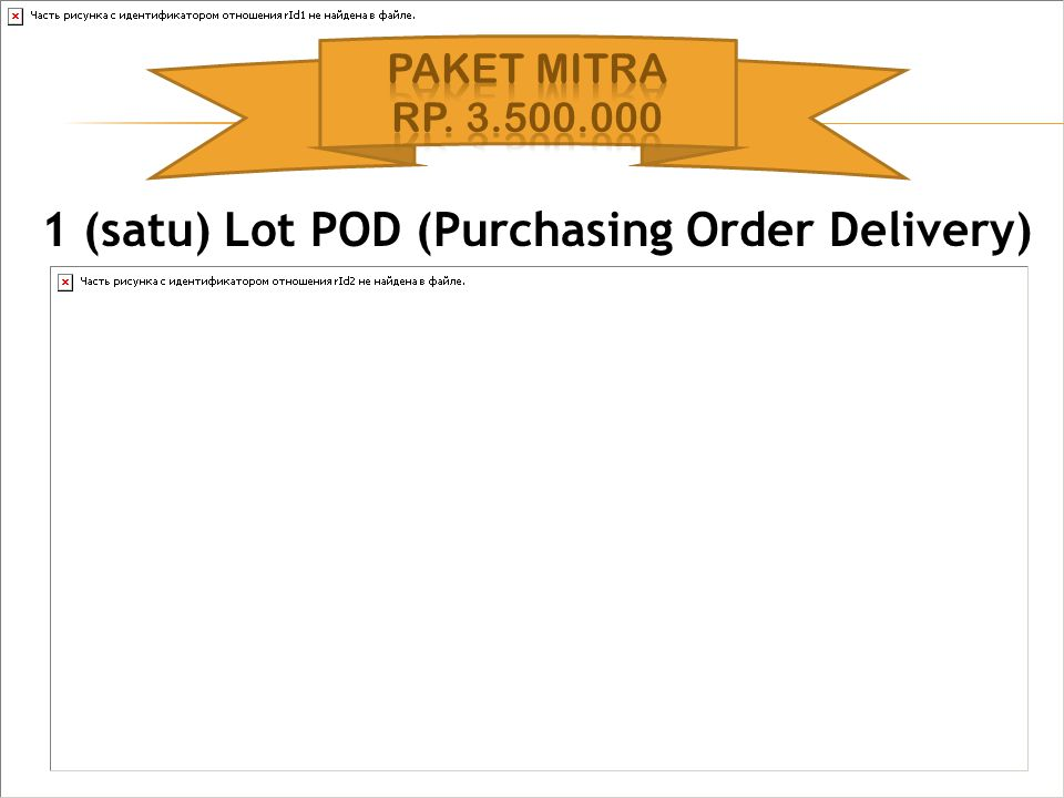 1 (satu) Lot POD (Purchasing Order Delivery)