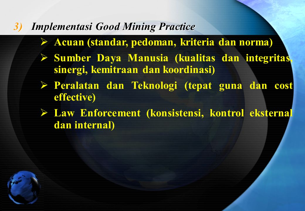 Implementasi Good Mining Practice
