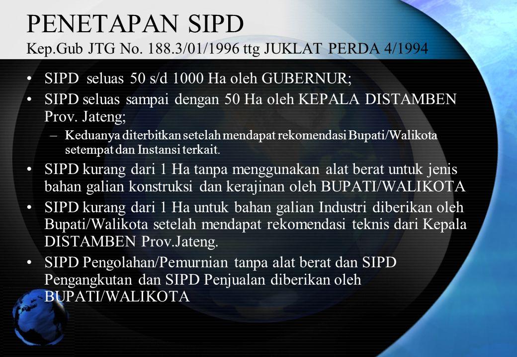 PENETAPAN SIPD Kep.Gub JTG No. 188.3/01/1996 ttg JUKLAT PERDA 4/1994