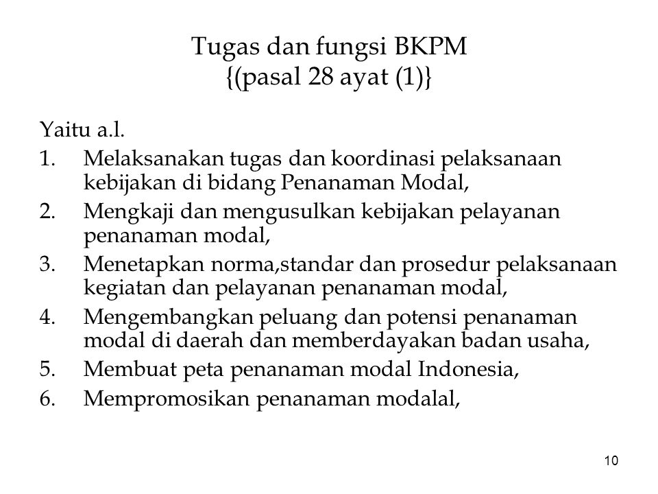 Tugas dan fungsi BKPM {(pasal 28 ayat (1)}