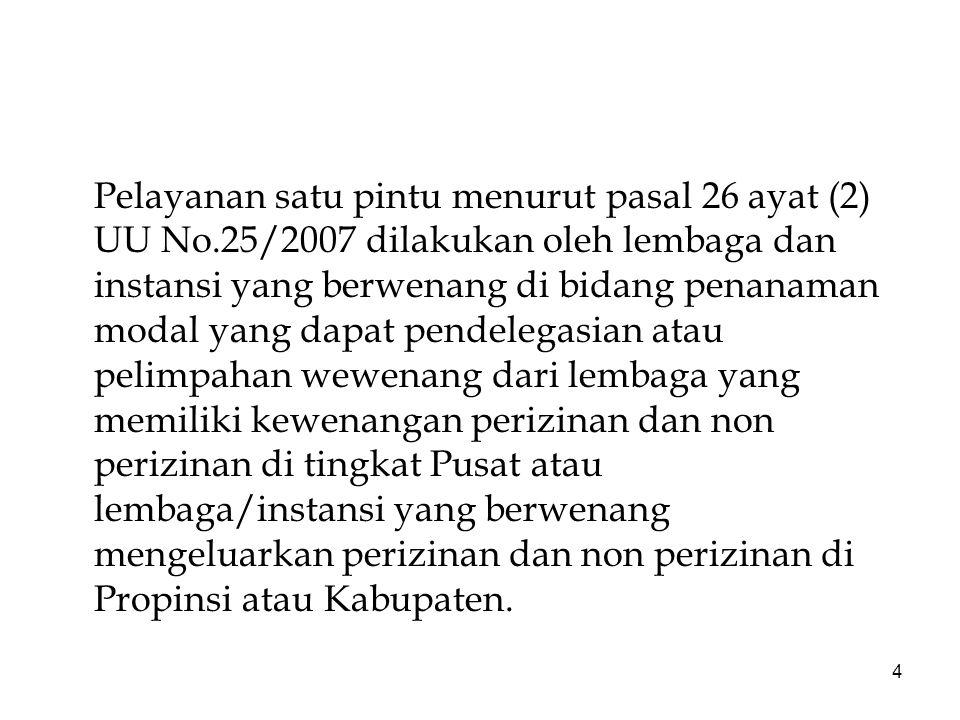 Pelayanan satu pintu menurut pasal 26 ayat (2) UU No