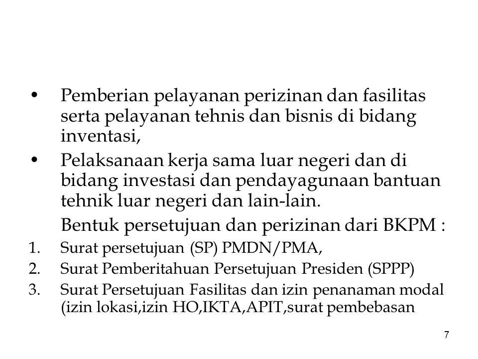 Bentuk persetujuan dan perizinan dari BKPM :