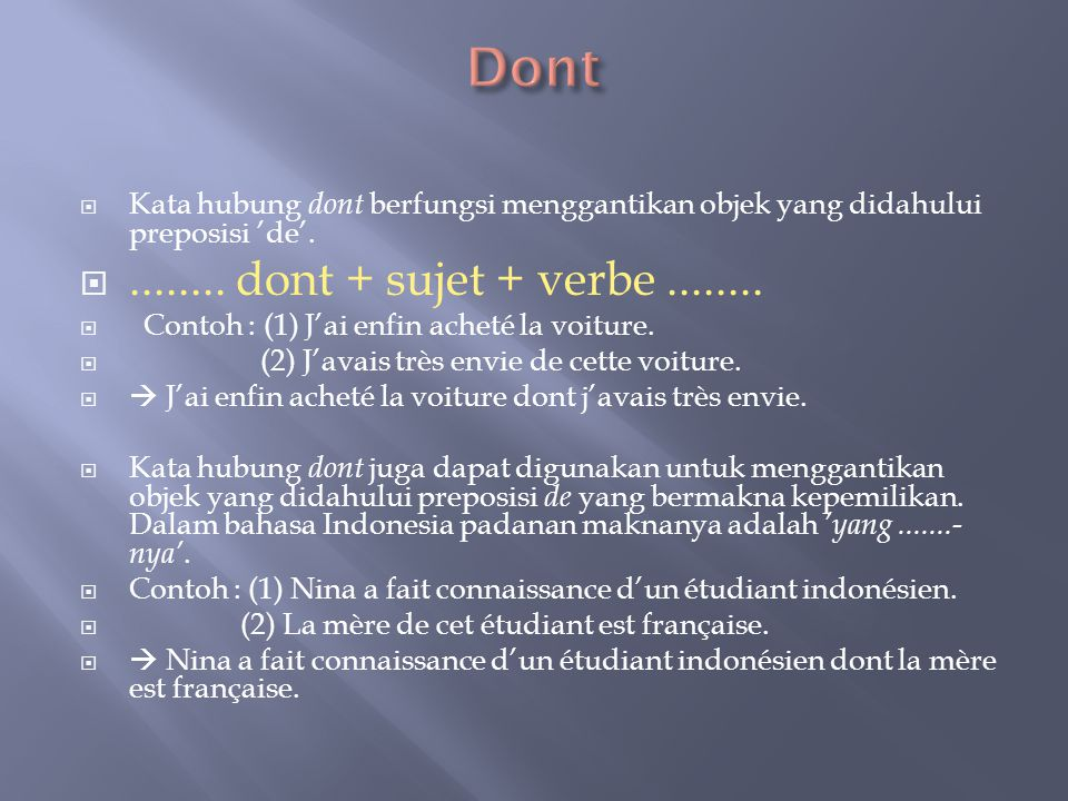 Dont ........ dont + sujet + verbe ........