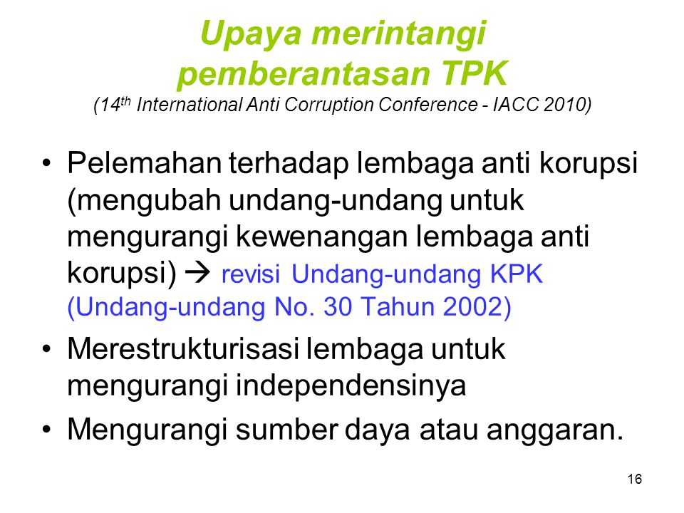 Upaya merintangi pemberantasan TPK (14th International Anti Corruption Conference - IACC 2010)