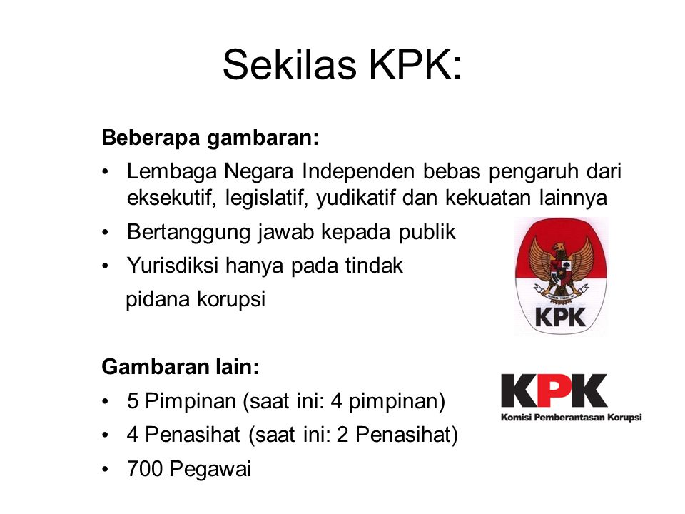 Sekilas KPK: Beberapa gambaran: