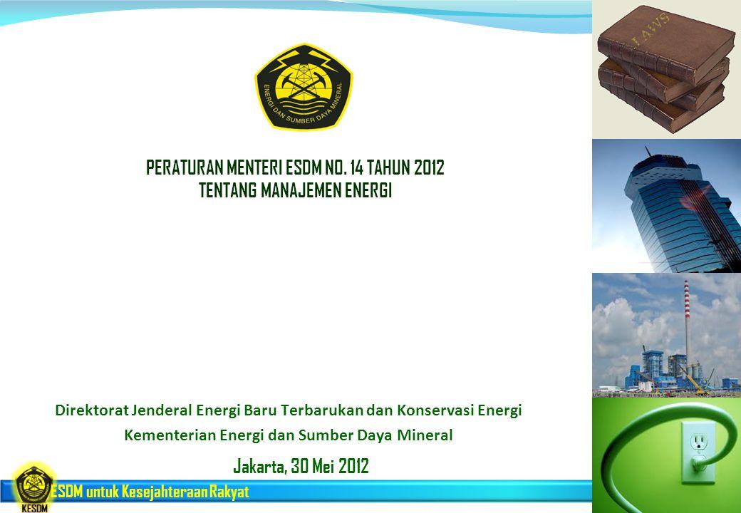 PERATURAN MENTERI ESDM NO. 14 TAHUN 2012 TENTANG MANAJEMEN ENERGI