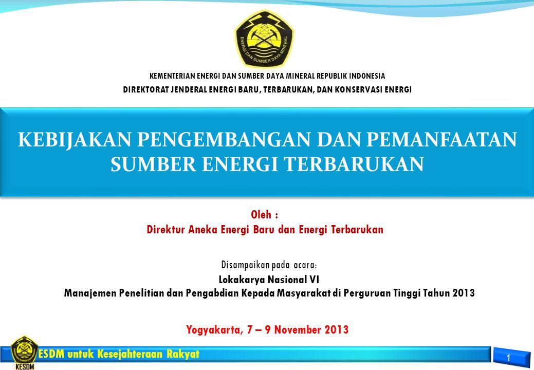 KEBIJAKAN PENGEMBANGAN DAN PEMANFAATAN SUMBER ENERGI TERBARUKAN