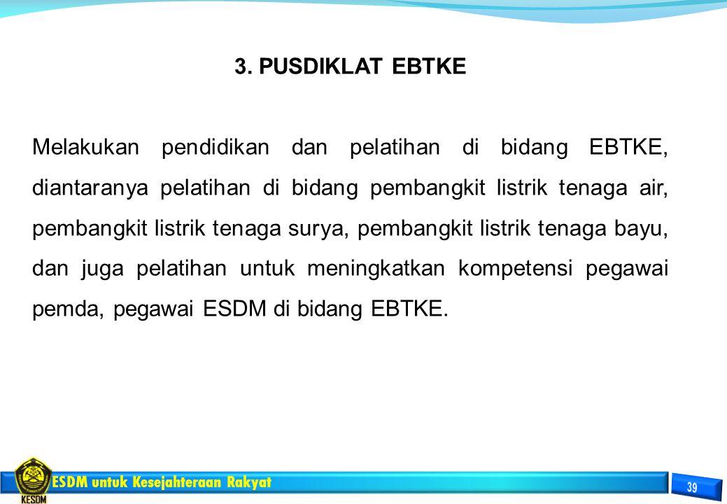 3. PUSDIKLAT EBTKE
