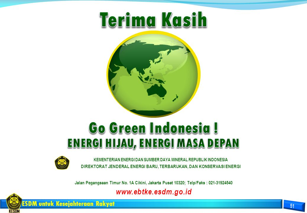 Terima Kasih Go Green Indonesia ! ENERGI HIJAU, ENERGI MASA DEPAN