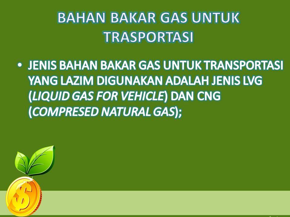 BAHAN BAKAR GAS UNTUK TRASPORTASI