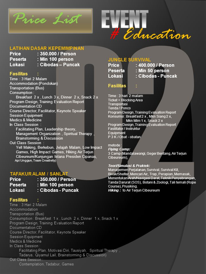 O2 EVENT # Education Price List LATIHAN DASAR KEPEMIMPINAN