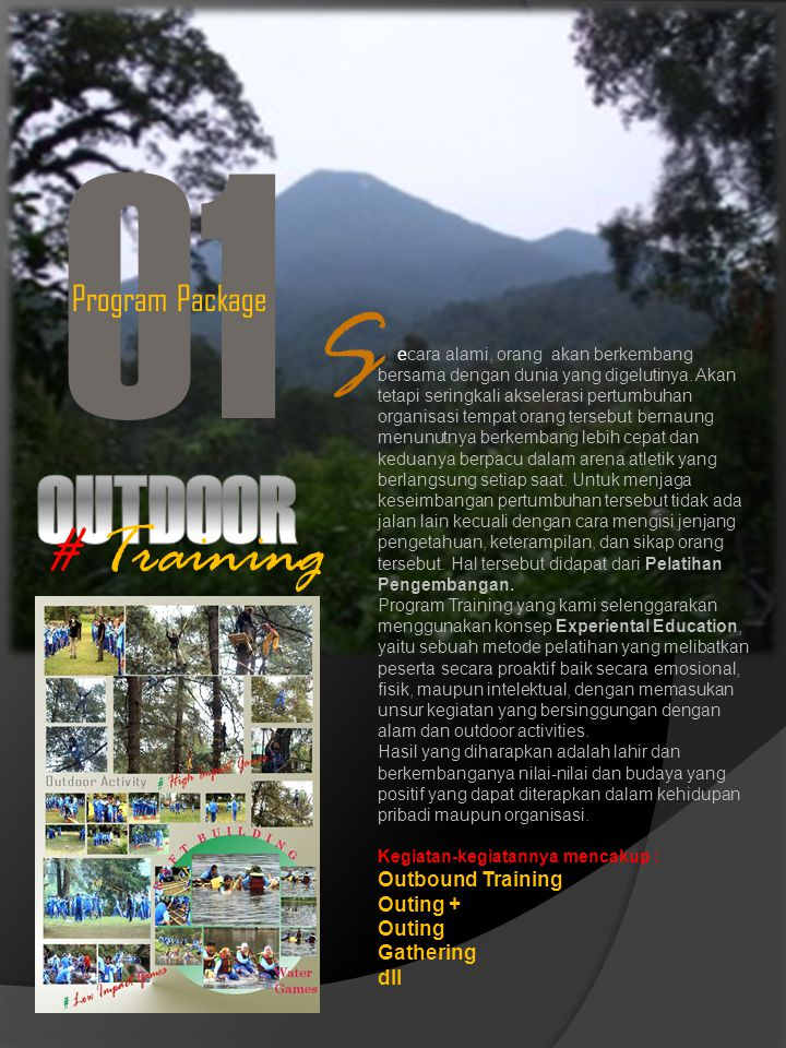 O1 S OUTDOOR # Training Program Package Outbound Training Outing +