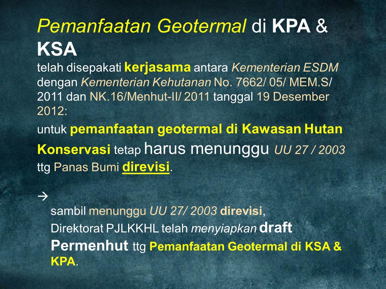 Pemanfaatan Geotermal di KPA & KSA