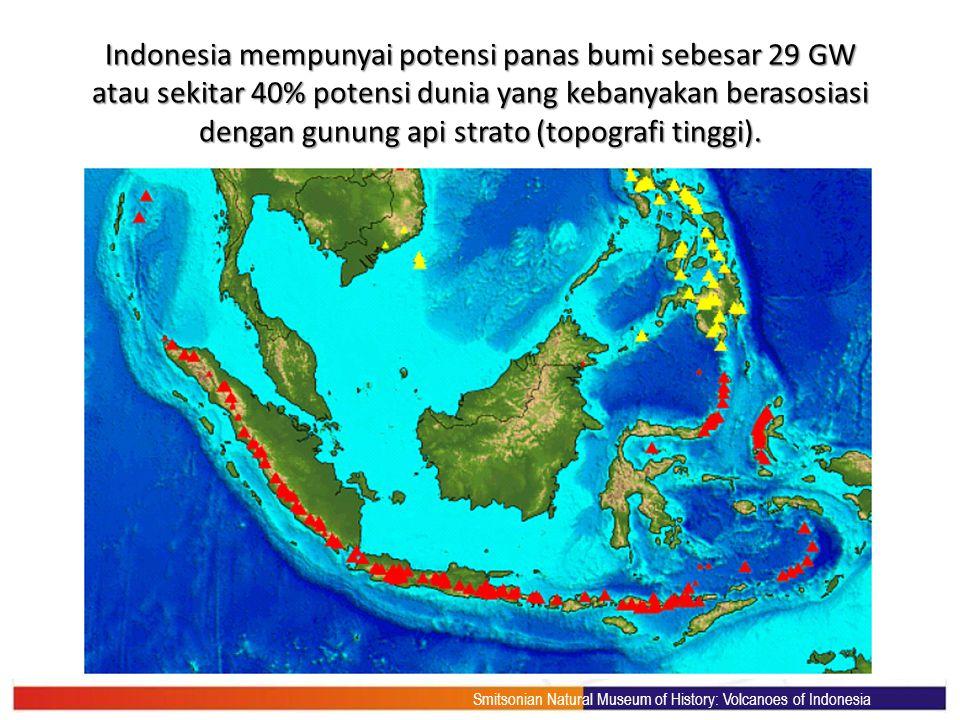 Indonesia mempunyai potensi panas bumi sebesar 29 GW atau sekitar 40% potensi dunia yang kebanyakan berasosiasi dengan gunung api strato (topografi tinggi).