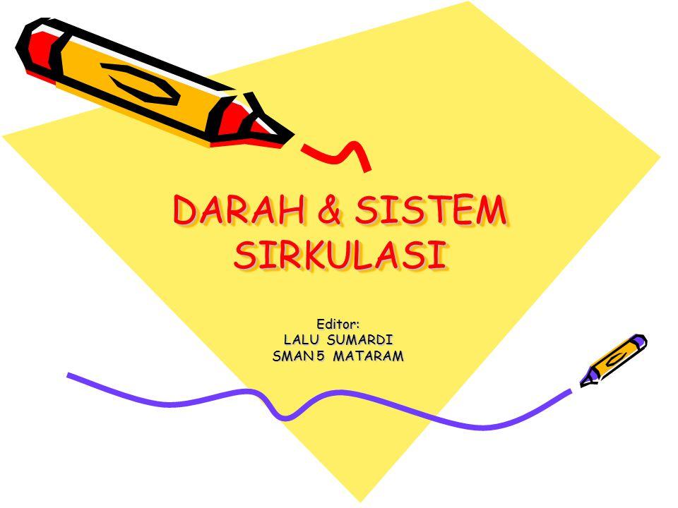 DARAH & SISTEM SIRKULASI