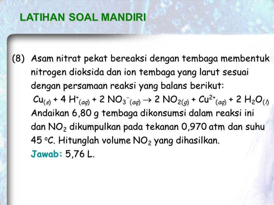 Cu(s) + 4 H+(aq) + 2 NO3-(aq)  2 NO2(g) + Cu2+(aq) + 2 H2O(l)