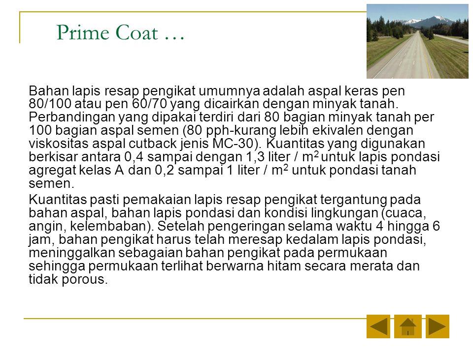 Prime Coat …