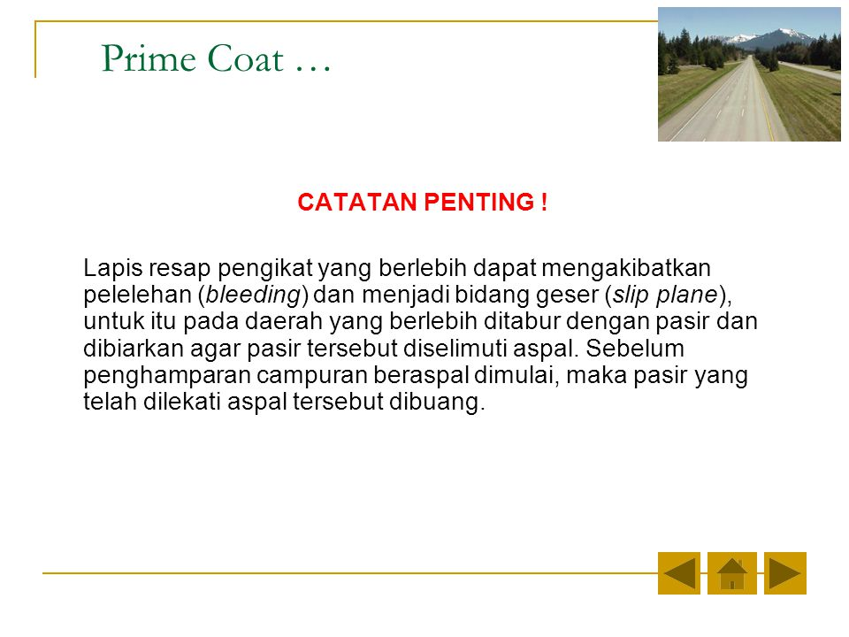 Prime Coat … CATATAN PENTING !