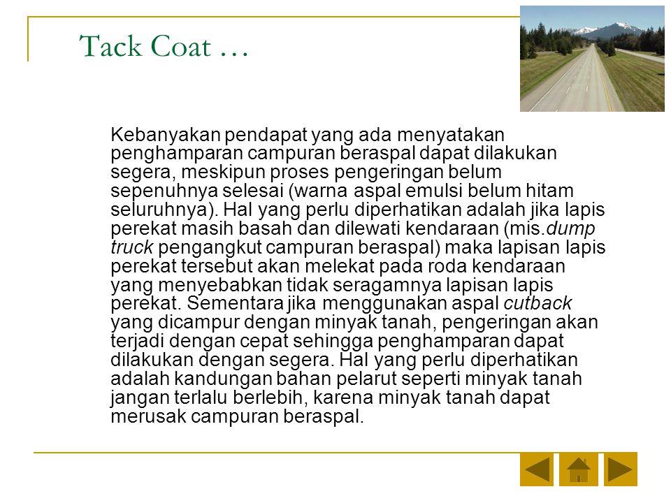 Tack Coat …