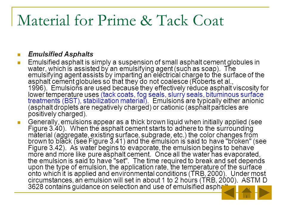 Material for Prime & Tack Coat