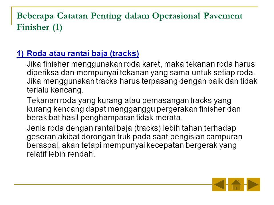Beberapa Catatan Penting dalam Operasional Pavement Finisher (1)