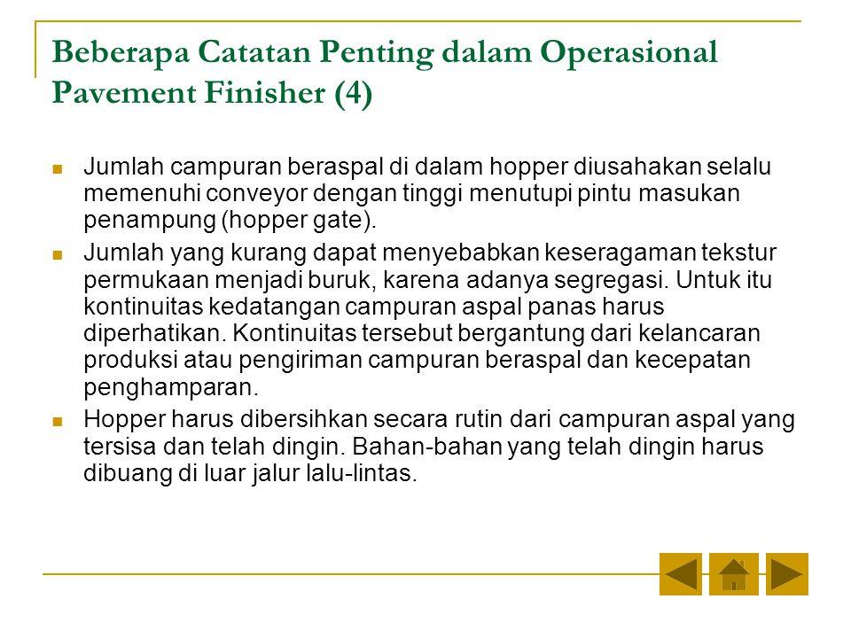 Beberapa Catatan Penting dalam Operasional Pavement Finisher (4)