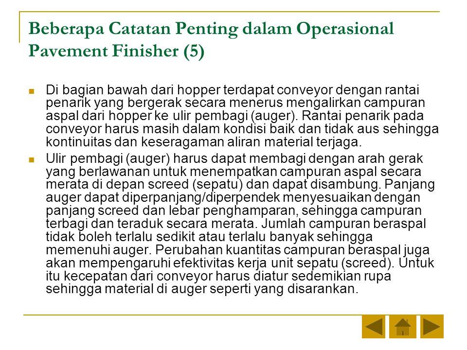 Beberapa Catatan Penting dalam Operasional Pavement Finisher (5)