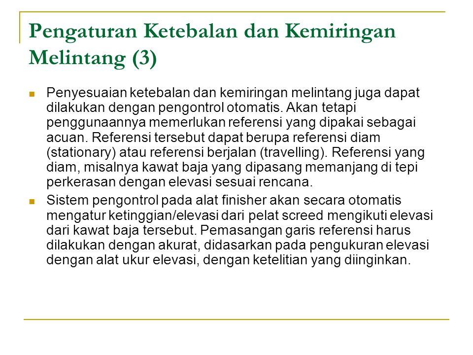 Pengaturan Ketebalan dan Kemiringan Melintang (3)