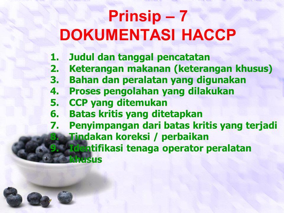Prinsip – 7 DOKUMENTASI HACCP