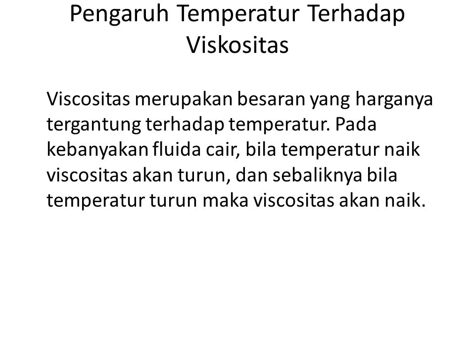Pengaruh Temperatur Terhadap Viskositas