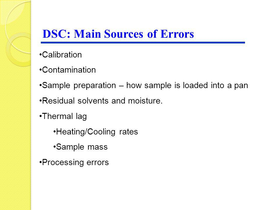 DSC: Main Sources of Errors