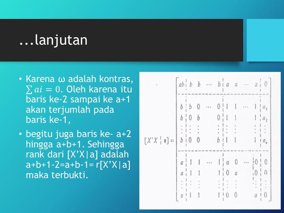 ...lanjutan Karena ω adalah kontras, 𝑎𝑖 =0. Oleh karena itu baris ke-2 sampai ke a+1 akan terjumlah pada baris ke-1,