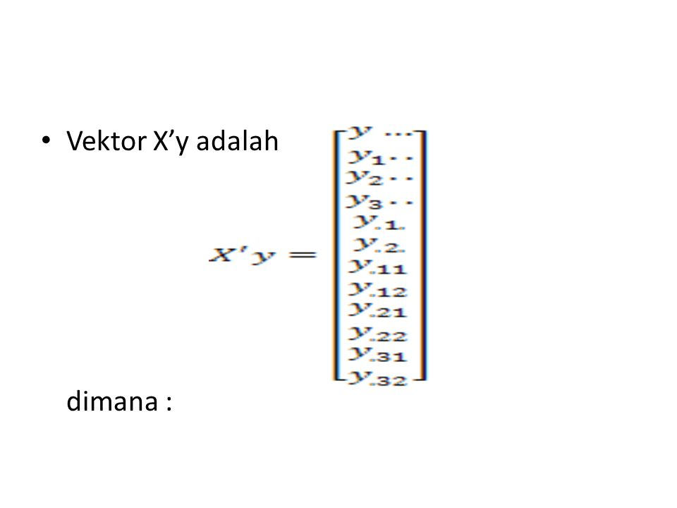 Vektor X'y adalah dimana :