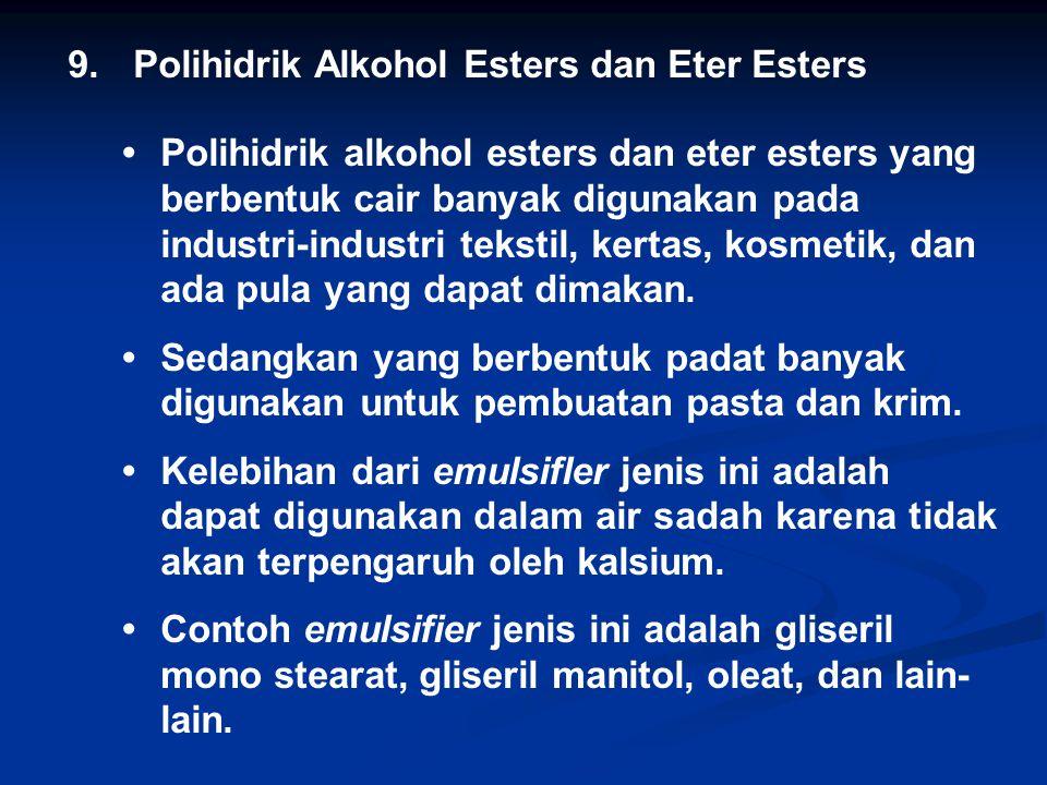 9. Polihidrik Alkohol Esters dan Eter Esters