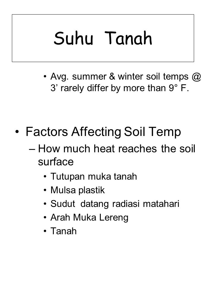 Suhu Tanah Factors Affecting Soil Temp