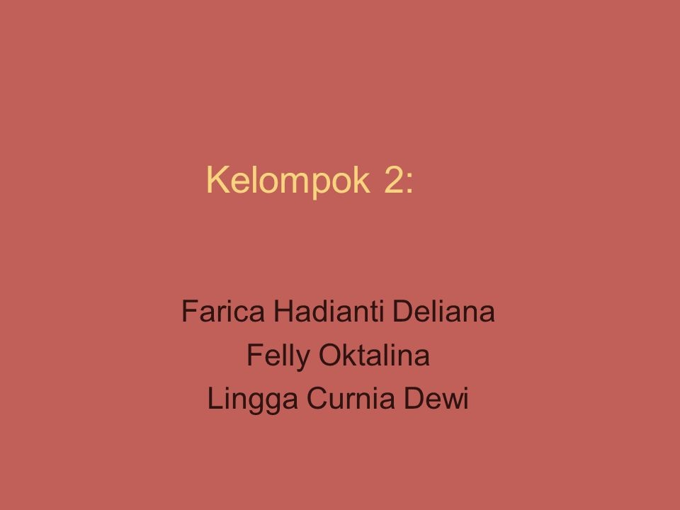 Farica Hadianti Deliana Felly Oktalina Lingga Curnia Dewi