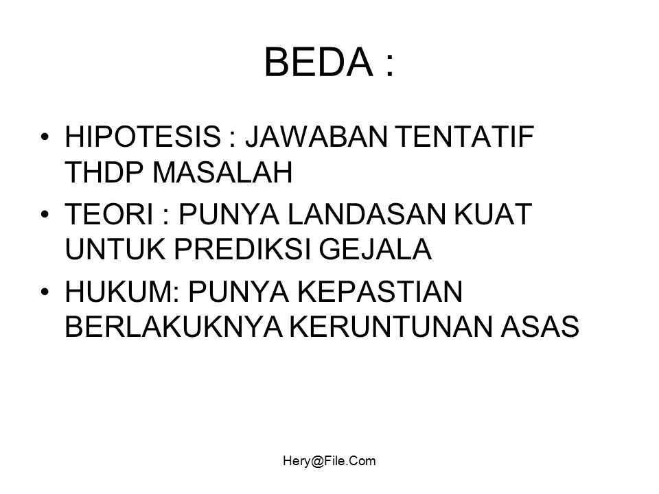 BEDA : HIPOTESIS : JAWABAN TENTATIF THDP MASALAH