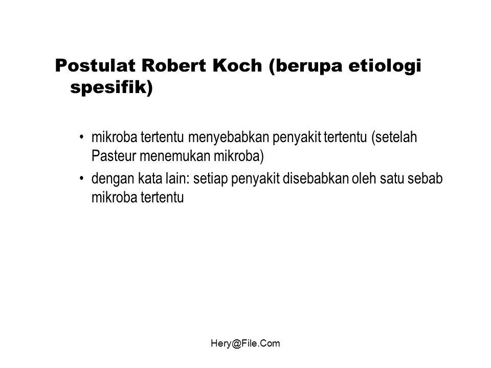 Postulat Robert Koch (berupa etiologi spesifik)