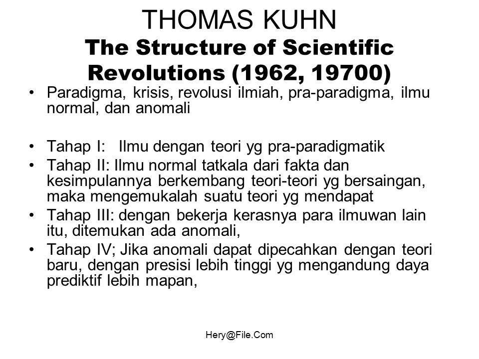 THOMAS KUHN The Structure of Scientific Revolutions (1962, 19700)