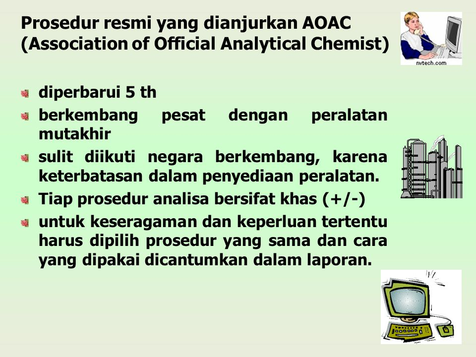 Prosedur resmi yang dianjurkan AOAC (Association of Official Analytical Chemist)